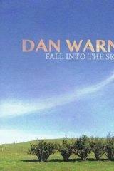 Dan Warner's <i>Fall Into The Sky</i>.