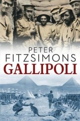 Admirable book: <i>Gallipoli</i>, by Peter FitzSimons.