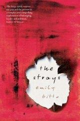 <i>The Strays</i>, by Emily Bitto.