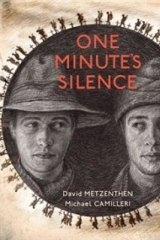 <i>One Minute's Silence</i>, by Michael Camilleri and David Metzenthen, one of 19 picture books on war entered - and the one book shortlisted for Picture Book of the Year.