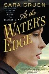 <i>At the Water's Edge</i> by Sara Gruen