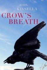 <i>Crow's Breath</i> by John Kinsella.