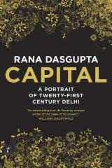 <i>Capital</i>, by Rana Dasgupta.
