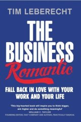 Infectious enthusiasm: The Business Romantic by Tim Leberecht.