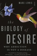 <i>The Biology of Desire</i> by Marc Lewis.