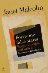 <i>Forty-one False Starts</i>, by Janet Malcolm.