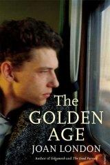 <em>The Golden Age</em> by Joan London.