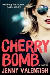Cherry Bomb, by Jenny Valentish.