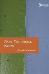Jennifer Compton's new book <i>Now You Shall Know</i>.