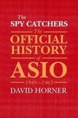 The Spycatchers by David Horner