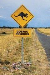Cosmic Psychos.