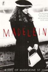 <em>Madeleine: A Life of Madeleine St John</em> by Helen Trinca.