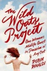 <i> The Wild Oats Project</i>, by Robin Rinaldi.