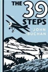 <i>The Thirty-Nine Steps</i>, by John Buchan.