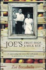 Grandparents' story: <i>Joe's Fruit Shop and Milk Bar</i> by Zoe Boccabella.