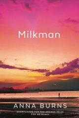 Milkman. By Anna Burns.