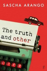 <i>The Truth and Other Lies</i>  by Sascha Arango.