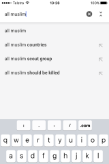 Typing 'all muslims...' produces a rather worrying result.