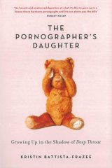 Memoir: Kristin Battista-Fraze's The Pornographer's Daughter is light and conversational.