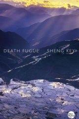 <i>Death Fugue</i>, by Sheng Keyi