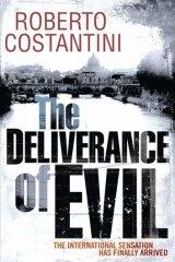 <em>The Deliverance of Evil</em> by Roberto Costantini.