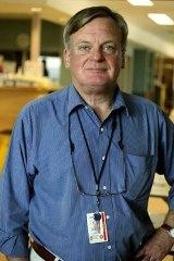 Patients suffer hell ... Professor Ken Hillman.