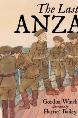 <i>The Last Aanzac</i> by Gordon Winch & Harriet Bailey.
