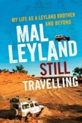 Still Travelling, by Mal Leyland