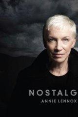 Annie Lennox's <i>Nostalgia.</i>