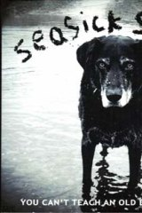 <i>You can't teach an old dog new tricks</i> by Seasick Steve.