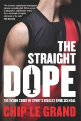 <i>The Straight Dope</i> by Chip Le Grand.