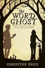 The Word Ghost, by Christine Paice.