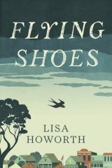 This week's pick: Flying Shoes by Lisa Howorth is entertaining and skilfully written.