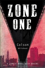 <i>Zone One</i>, by Colson Whitehead (Random House, $29.95).