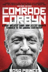Comrade Corbyn explores Corbyn's unlikely rise.