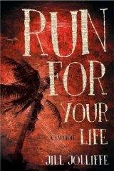 Run For Your Life, by Jill Jolliffe.