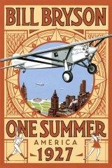 <em>One Summer: America 1927</em> by Bill Bryson.