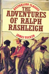 <i>The Adventures of Ralph Rashleigh</i>, was first published in 1929, but probably written in the 1840s.