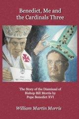 <em>Benedict, Me and the Cardinals Three</em> by William Martin Morris.
