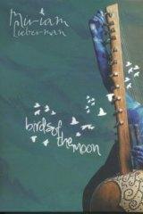 Miriam Lieberman's <i>Birds Of the Moon.</i>