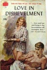 <i>Love in Dishevelment.</i>