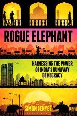 <i>Rogue Elephant</i>, by Simon Denyer.