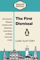 Luke Slattery presents a history of colonial Australia as a story with universal meaning.