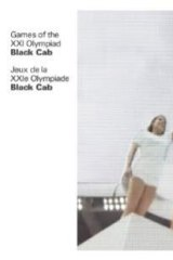 Black Cab: <i>Games of the XXi Olympiad</i>.