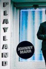 Johnny Marr's <i>Playland.</i>