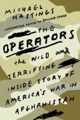 <i>The Operators</i> by Michael Hastings.
