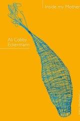 <i>Inside my Mother</i> by Ali Cobby Eckermann.