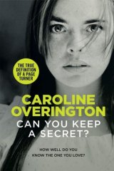 Nightmarish: Caroline Overington explores social issues in Can You Keep a Secret?