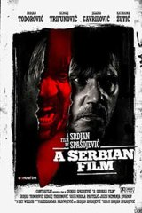 Poster for <i> A Serbian Film </i>.
