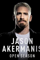<i>Open Season</i>, by Jason Akermanis, is scheduled for release this Friday.